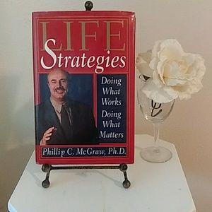 Life Strategies By: Dr. Phillip C. McGraw, Ph.D.